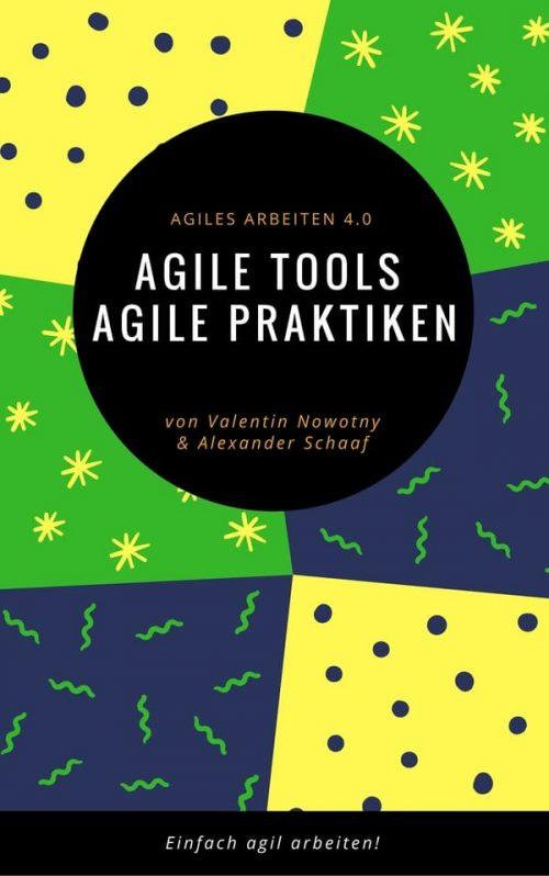 Agile Tools, Agile Praktiken